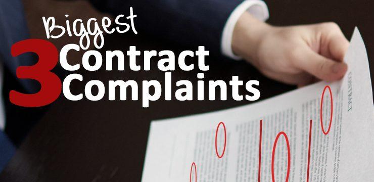 3 Biggest Contract Complaints