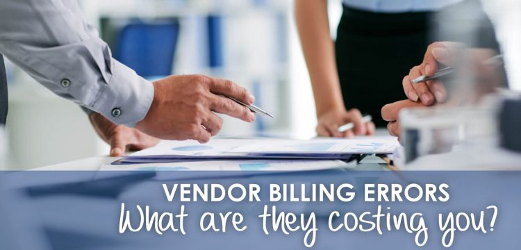 Vendor Billing Errors Cost Businesses Millions