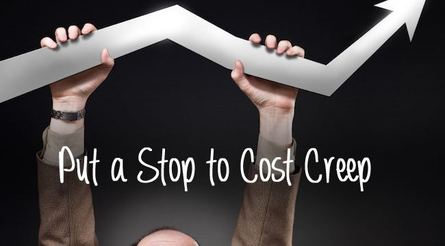 Eliminate Cost Creep and Increase Profit