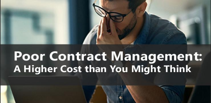 Poor Contract Management:   A Higher Cost than You Might Think
